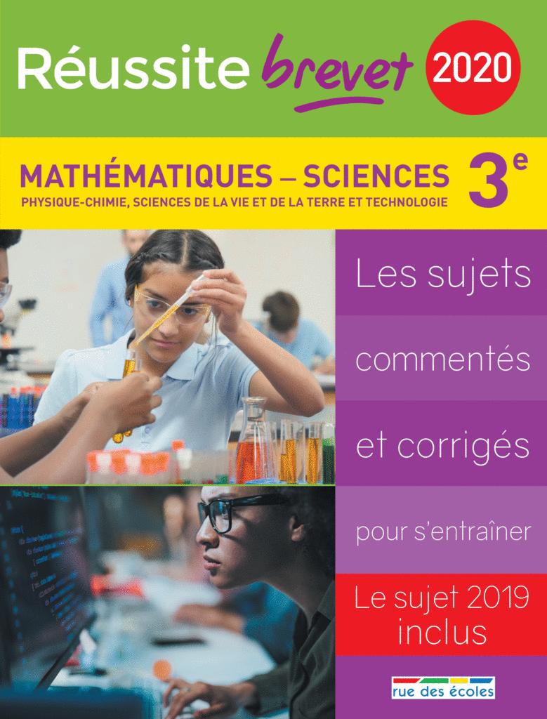Réussite brevet 2020 - Mathématiques - Sciences - 9782820809995 - Éditions rue des écoles - couverture