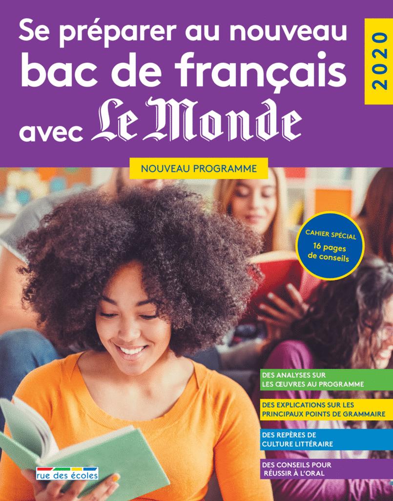 Se préparer au nouveau bac de français avec Le Monde - 2020 - 9782820810052 - Éditions rue des écoles - couverture
