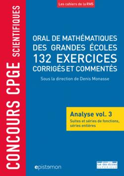 Concours CPGE scientifiques - Oral de mathématiques des grandes écoles - Analyse vol. 3 - 9782820810090 - Éditions rue des écoles - couverture