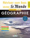 Réviser son bac avec Le Monde : Géographie - 9782820810304 - Éditions rue des écoles - couverture