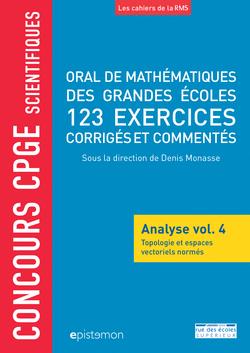 Concours CPGE scientifiques - Oral de mathématiques des grandes écoles - Analyse vol. 4 - 9782820810427 - Éditions rue des écoles - couverture