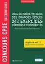 Concours CPGE scientifiques - Oral de mathématiques des grandes écoles - Algèbre vol. 1 - 9782820810434 - Éditions rue des écoles - couverture