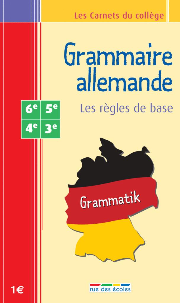 Les Carnets du collège : Grammaire allemande 6e - 3e - 9782844312396 - Éditions rue des écoles - couverture