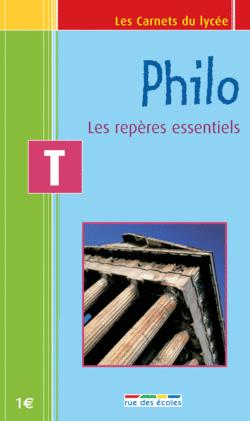Les Carnets du lycée Philosophie Terminale : les repères essentiels - 9782844313546 - rue des écoles - couverture