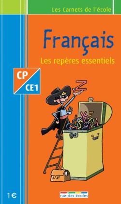 Les Carnets de l'école Français CP-CE1 : les repères essentiels - 9782844314345 - Éditions rue des écoles - couverture