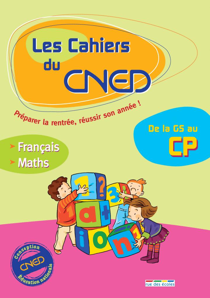 Les Cahiers du CNED De la GS au CP - 9782844315991 - Éditions rue des écoles - couverture