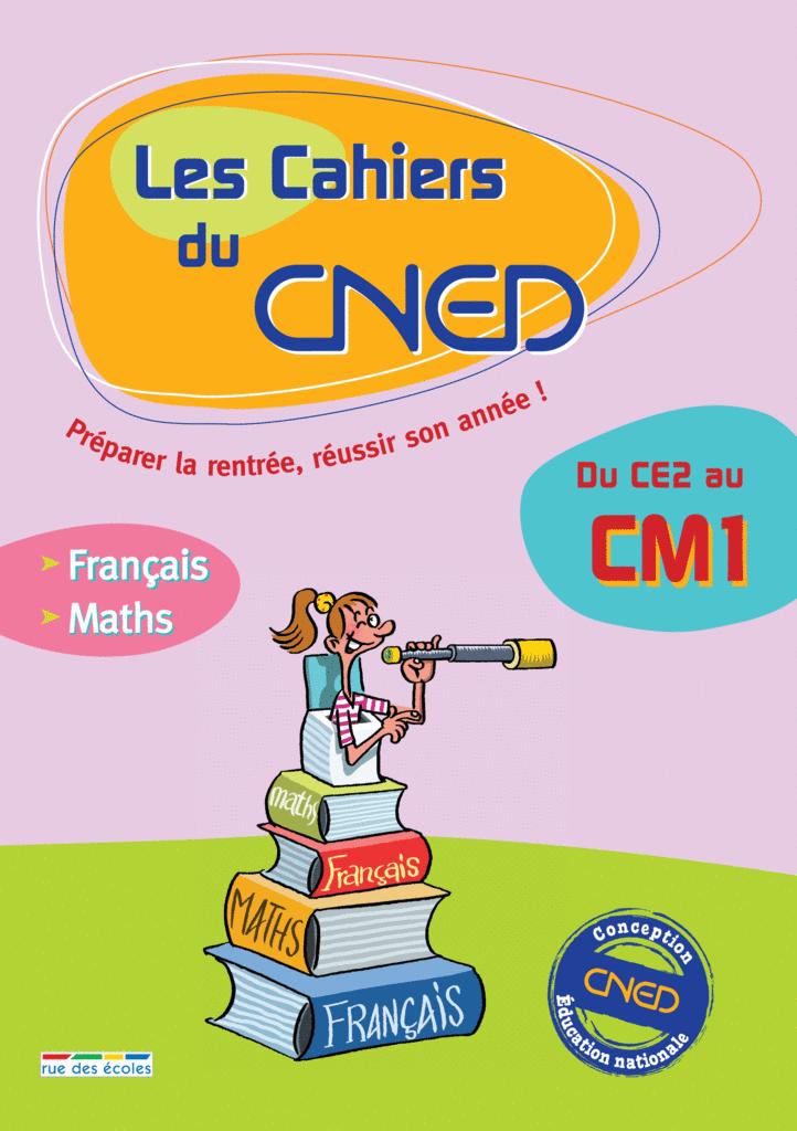 Les Cahiers du CNED Du CE2 au CM1 - 9782844316028 - Éditions rue des écoles - couverture