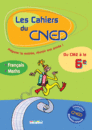 Les Cahiers du CNED Du CM2 à la 6e - 9782844316042 - Éditions rue des écoles - couverture
