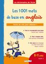 Les 1 001 mots de base en anglais, 8-11 ans, cycle 3 - 9782844316103 - rue des écoles - couverture