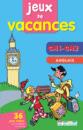 Jeux de vacances Anglais CM1-CM2 - 9782844316943 - rue des écoles - couverture
