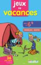 Jeux de vacances Français-maths vers la 6e - 9782844316981 - rue des écoles - couverture