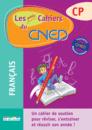 Les petits Cahiers du CNED CP Français - 9782844317018 - rue des écoles - couverture