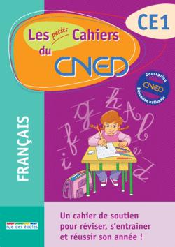 Les petits Cahiers du CNED CE1 Français - 9782844317032 - Éditions rue des écoles - couverture