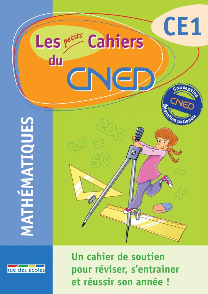 Les petits Cahiers du CNED CE1 Maths - 9782844317049 - Éditions rue des écoles - couverture