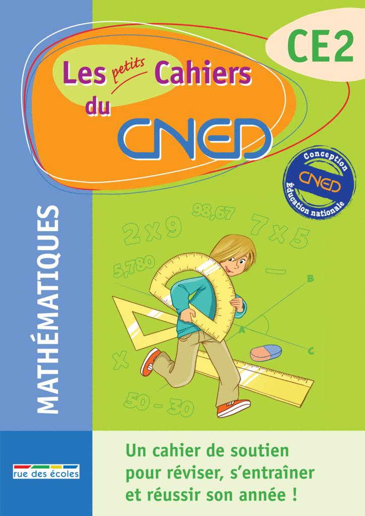 Les petits Cahiers du CNED CE2 Maths - 9782844317063 - Éditions rue des écoles - couverture