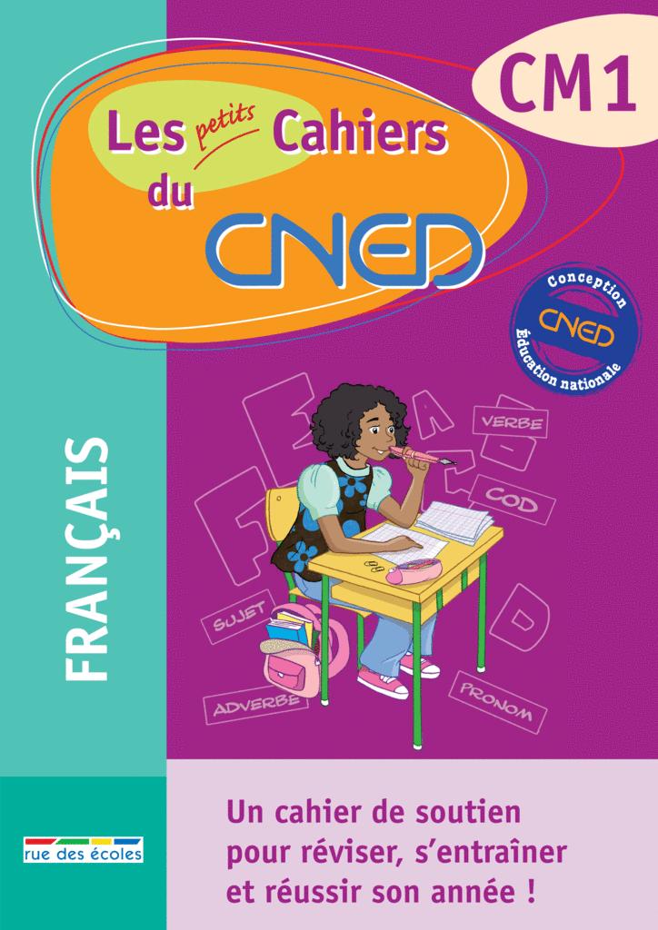 Les petits Cahiers du CNED CM1 Français - 9782844317070 - rue des écoles - couverture