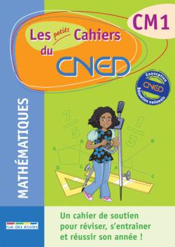 Les petits Cahiers du CNED CM1 Maths - 9782844317087 - rue des écoles - couverture