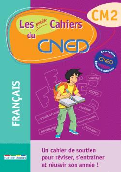 Les petits Cahiers du CNED CM2 Français - 9782844317094 - Éditions rue des écoles - couverture