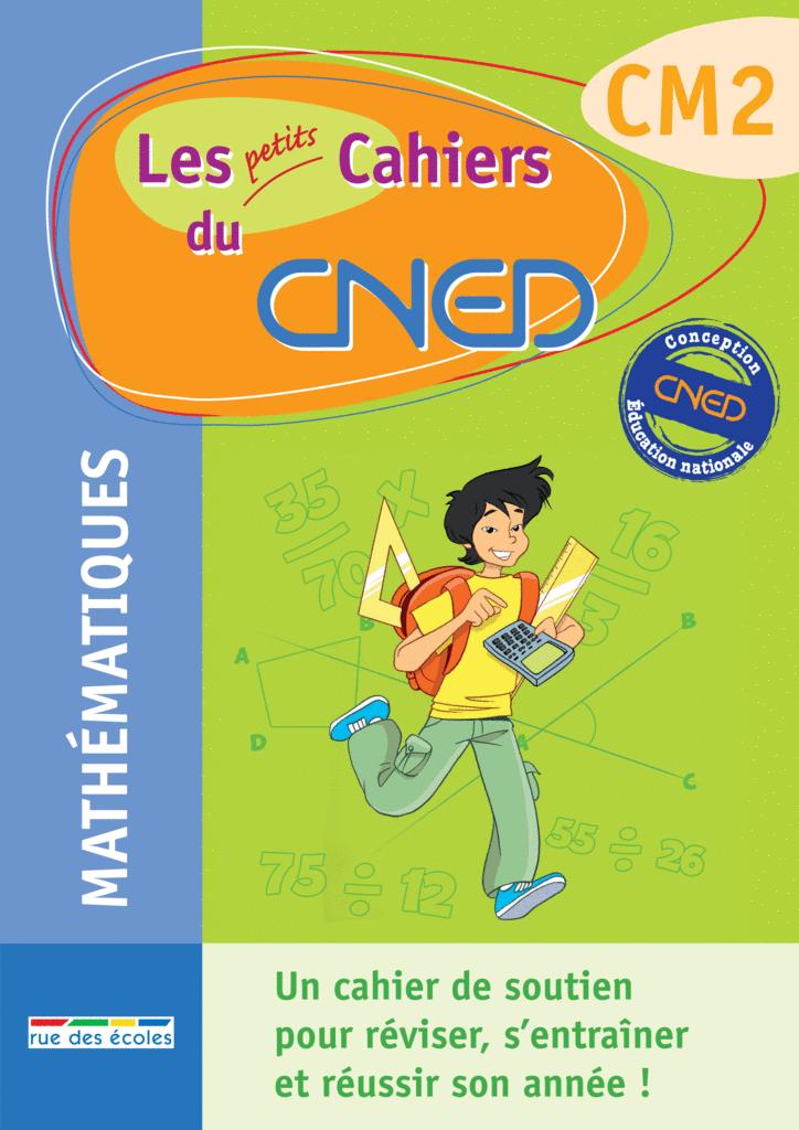 Les petits Cahiers du CNED CM2 Maths - 9782844317100 - rue des écoles - couverture