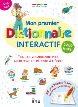 Mon premier dictionnaire interactif - 9782844317872 - rue des écoles - couverture