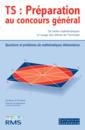 TS : Préparation au concours général, Volume 1 - 9782844317902 - Éditions rue des écoles - couverture