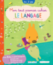 Mon tout premier cahier - Le langage - 9782844317971 - rue des écoles - couverture