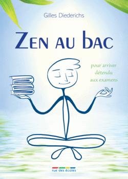 Zen au bac - 9782844318244 - Éditions rue des écoles - couverture
