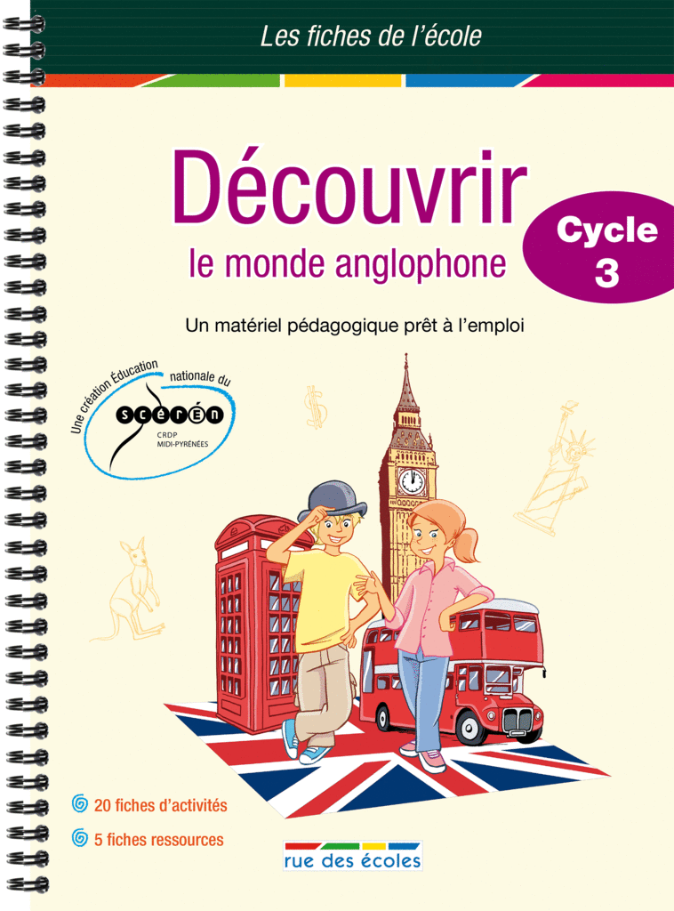 les fiches de l u0026 39  u00e9cole - d u00e9couvrir le monde anglophone cycle 3 - enseignants