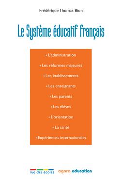 Le Système éducatif français - 9782844318893 - rue des écoles - couverture