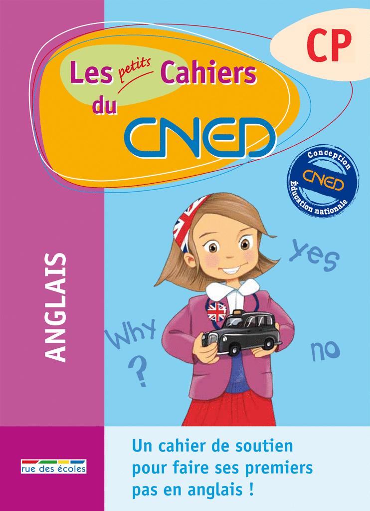 Les petits Cahiers du CNED Anglais CP - 9782844319043 - rue des écoles - couverture