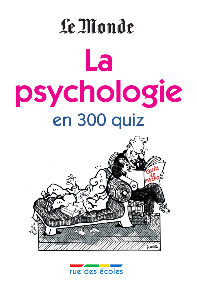 La psychologie en 300 quiz - 9782844319197 - rue des écoles - couverture