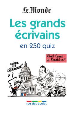 Les grands écrivains en 250 quiz - 9782844319203 - Éditions rue des écoles - couverture