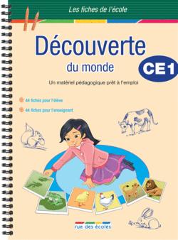 Les Fiches de l'école - Découverte du monde CE1 - 9782844319494 - Éditions rue des écoles - couverture