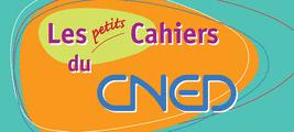 Les Petits Cahiers du Cned